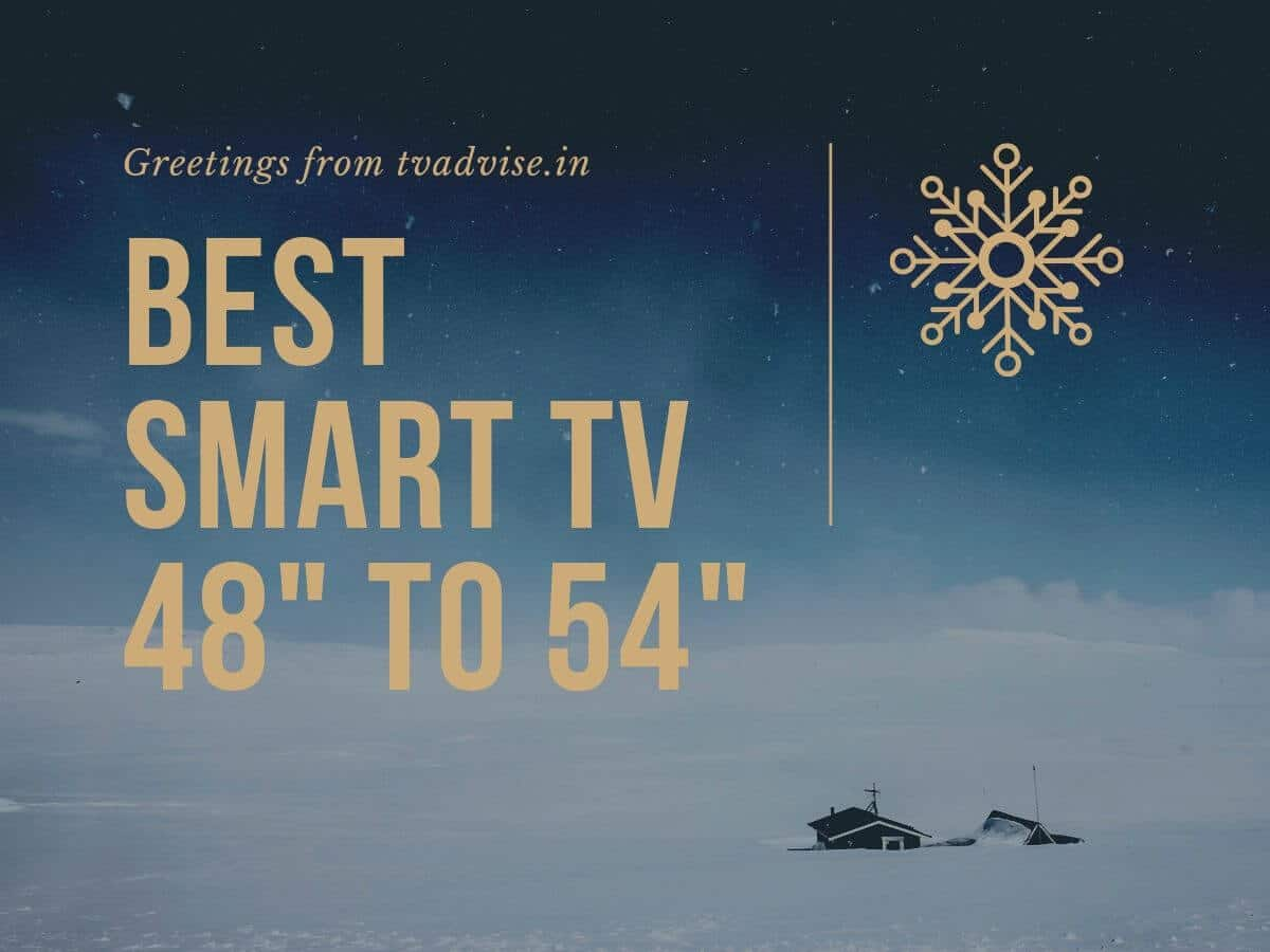 48 to 54 inch smart tv