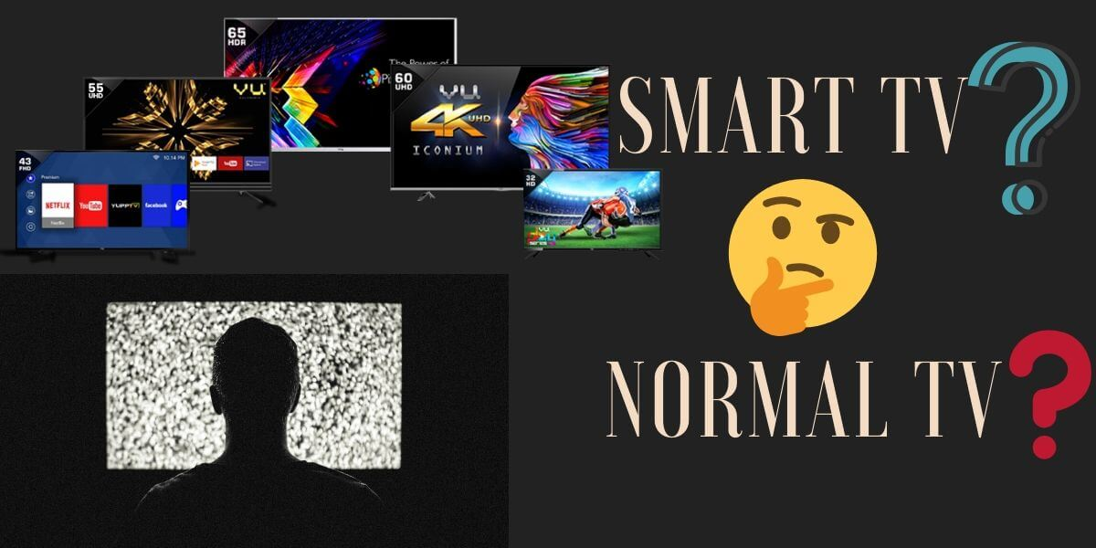 difference between smart tv and normal tv
