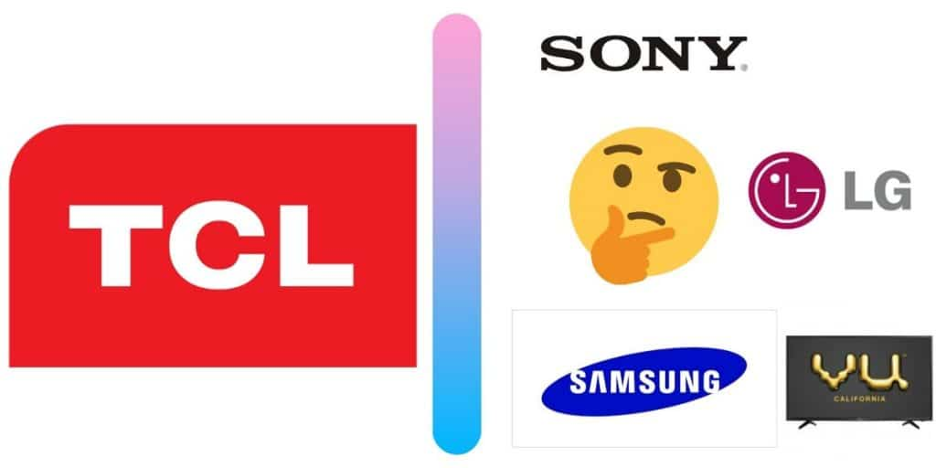 TCL Vs other brands