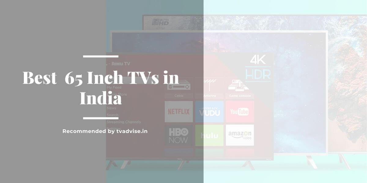 Best 65 Inch TV in India