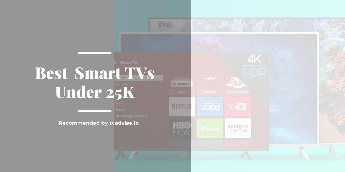 Best Smart TV Under 25000