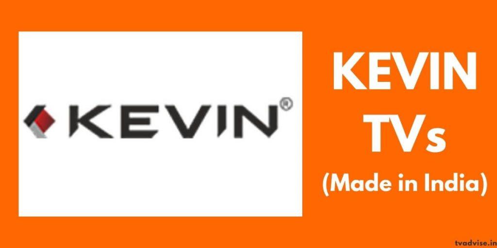 Kevin smart TVs